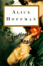 Practical Magic by Alice Hoffman (1995, Hardcover)