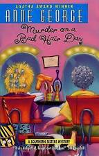 USED (GD) Murder on a Bad Hair Day: A Southern Sisters Mystery by Anne George