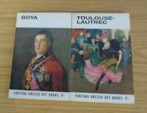 Toulouse-Lautrec & Goya (2 X Fontana Unesco art books) 1967??