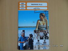CARTE FICHE CINEMA 1991 MAUVAISE FILLE Florence Pernel Daniel Gélin Yvan Attal