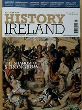 'HISTORY IRELAND' Magazine Nov/Dec 2019 The Shadow of Strongbow  FREE POSTAGE