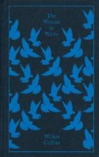 A Penguin Classics Hardcover: The Woman in White by Wilkie Collins (2010,...