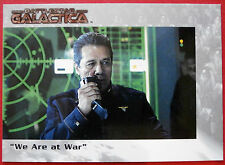 "BATTLESTAR GALACTICA - Premiere Edition - Card #24 - ""We Are at War"""