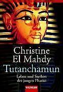 Tutanchamun: Leben und Sterben des jungen Pharao von El ... | Buch | Zustand gut