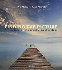 Finding the Picture: A Location Photography Masterclass (Light & Land), Clive Mi