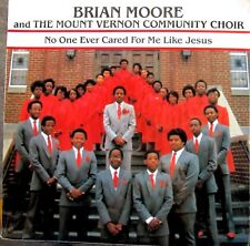 GOSPEL LP: BRIAN MOORE & MT. VERNON CHOIR No One Ever Cared For Me Like Jesus