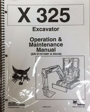 Bobcat X 325 Excavator Operation & Maintenance Manual Operator/Owners 3 #6724546
