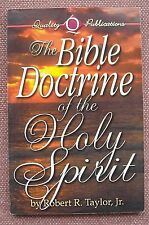 The Bible Doctrine of the Holy Spirit ~ Robert R Taylor Jr ~ Church of Christ