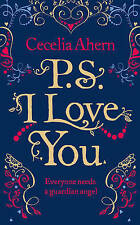 PS, I Love You by Cecelia Ahern (Paperback, 2004)