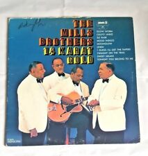 The Mills Brothers 14 Karat Gold Vintage LP Record 1967 Pop Vocal Music Band