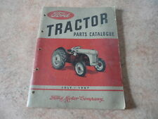 FORD MOTOR COMPANY TRACTOR PARTS CATALOGUE (CATALOG) JULY 1947