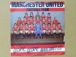 MANCHESTER UNITED 45 r.p.m. RECORD - GLORY, GLORY , MAN.UTD. 1983