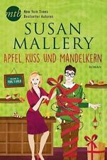 Apfel, Kuss und Mandelkern von Susan Mallery, UNGELESEN
