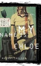 My Name is Chloe (Diary of a Teenage Girl: Chloe, Book 1)-ExLibrary