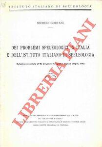 4-43876 - Dei problemi speleologici in Italia e dell'Istituto Italiano di Spele