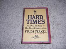 HARD TIMES by Studs Terkel/1st Ed/HCDJ/History/United States