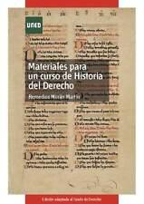 UNED Materiales para un curso de historia del derecho español, eBook, 2010