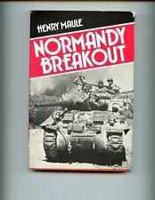 NORMANDY BREAKOUT, ( Battle of Caen) Henry Maule  1st US HBdj VG