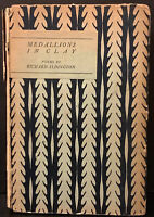 Medallions In Clay Poems By Richard Aldington Numbered First Edition 1921