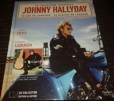 JOHNNY HALLYDAY LIVRE +  CD LORADA 1995 DE LA COLLECTION OFFICIELLE