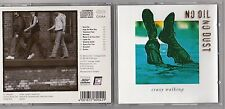 NO OIL NO DUST - CRAZY WALKING CD 1995 IMPORT SPV GERMANY ROCK