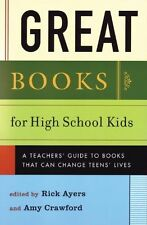 Great Books for High School Kids: A Teachers Guide to Books That Can Change Tee