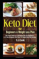 Recipe Book Keto Diet for Beginners and Weight Loss Plan Ketogenic S.J Cook NEW