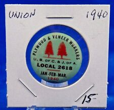 1940 Plywood & Veneer Workers Local 2618 Jan-Mar Union Pin Pinback Button 1""