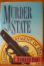 MURDER IN STATE E. Howard Hunt stated 1st Ed 1990 Mystery Hardcover & Jacket