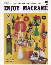 Enjoy Macrame Nov/Dec 1981 Vol. 5 No. 6 Newsletter Christmas Holiday Patterns