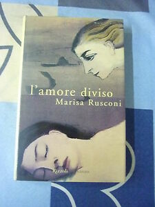L' AMORE DIVISO MARISA RUSCONI