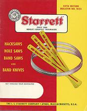 Hacksaws Hole Saws Band Saws & Band Knives Ls Starrett Co Athol Ma 1960s Catalog