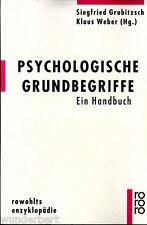 """Grubitzsch / Weber (Hrsg) - """" Psychologische Grundbegriffe - Ein Handbuch """" - tb"""