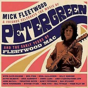 Mick Fleetwood And Friends - Celebrate The Music Of Peter Green And The Early...