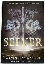 Arwen Elys Dayton: SEEKER — advance review copy bound as tpb — Delacorte Press