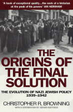 The Origins of the Final Solution by Christopher Browning (Paperback, 2005)
