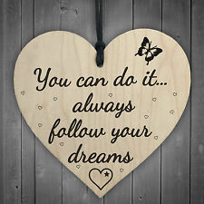 Follow Your Dreams Wooden Hanging Heart Shaped Plaque Shabby Chic Inspirational