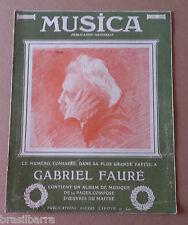Revue : MUSICA N°77 Février 1909 Numéro consacré à Gabriel Fauré