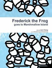 Frederick the Frog Goes to Marshmallow Island by Liam Cheng (2015, Paperback)