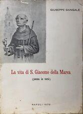 GIUSEPPE GANGALE LA VITA DI SAN GIACOMO DELLA MARCA POEMA IN VERSI 1970