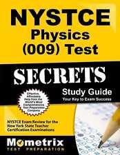 NYSTCE Physics (009) Test Secrets Study Guide