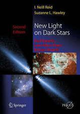 New Light on Dark Stars: Red Dwarfs, Low-Mass Stars, Brown Stars (Springer Praxi