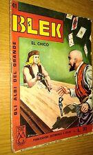 GLI ALBI DEL GRANDE BLEK #  41-BLEK LE ROC -LIBRETTO-ORIGINALE-1964