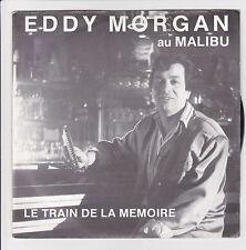 """Eddy MORGAN Vinyle 45T SP 7"""" LE TRAIN DE LA MEMOIRE AU MALIBU - STUDIO 37 370188"""