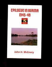 EPILOGUE IN BURMA 1945-48. Military Dimension of British Withdrawal  HBdj VG