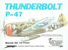 Horst Scheibert: Thunderbolt P-47. Das Waffen-Arsenal: Band 30.