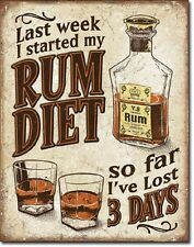 I Started My Rum Diet I've Lost 3 Days TIN SIGN Funny Bar Poster Wall Decor