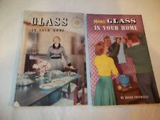 Glass In Your Home & More Glass In Your Home by Smithells Roger: Circa Early 50s