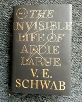 THE INVISIBLE LIFE OF ADDIE LARUE ~~ V.E. Schwab~~1st edition hardcover 2020