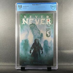 🔥NEVER NEVER #1 1st Print (CBCS not CGC) 9.8 White Pages Low print run!!🔥